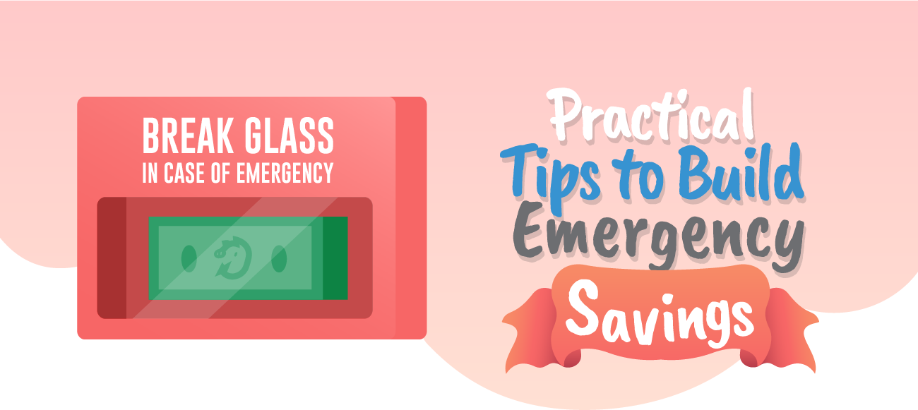 Practical tips to build emergeny savings.