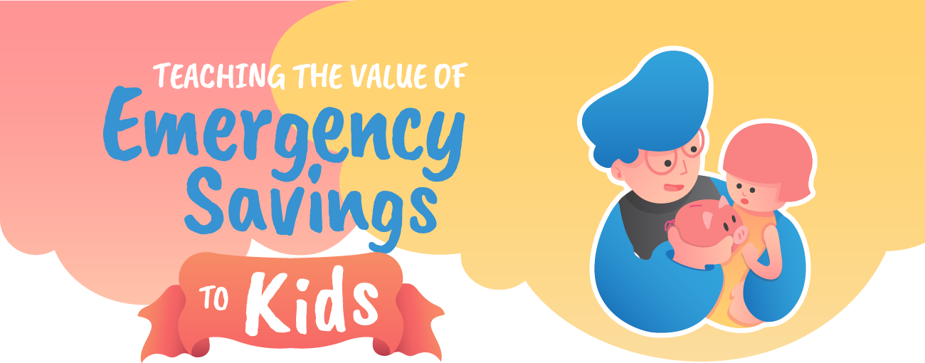 Teaching the value of emergency savings to kids.
